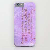 Parting is such bitter sweet sorrow - Romeo & Juliet Quote iPhone 6 Slim Case