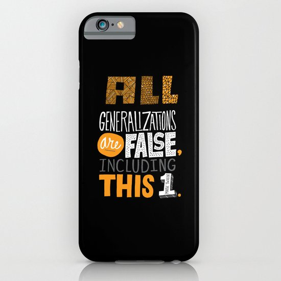 All Generalizations iPhone & iPod Case