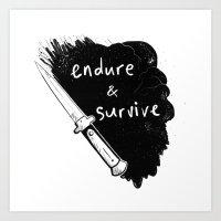 Endure And Survive Art Print