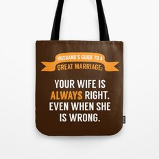 Wife is Always Right. Tote Bag