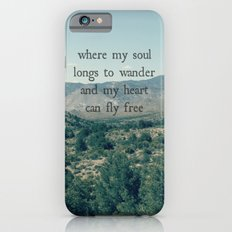 Where My Soul Longs to Wander Slim Case iPhone 6s