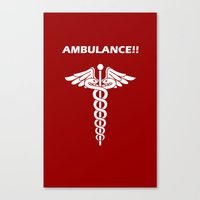 AMBULANCE!! Canvas Print