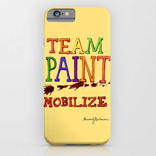 TEAM PAINT MOBILIZE iPhone & iPod Case