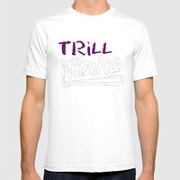 Trill By Nature Mens Fitted Tee White SMALL