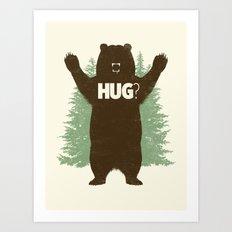 Bear Hug? Art Print