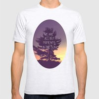 We Are All But Moments in the Sun Mens Fitted Tee Ash Grey SMALL