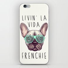 French bulldog - Livin' la vida Frenchie iPhone & iPod Skin