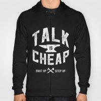 Talk Is Cheap Hoody