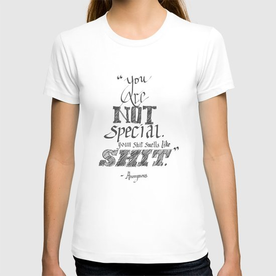 You are not Special T-shirt