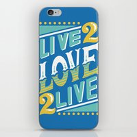 Live to Love, Love to Live iPhone & iPod Skin