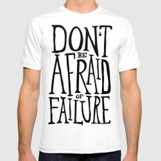 Don't be afraid of failure White Mens Fitted Tee SMALL