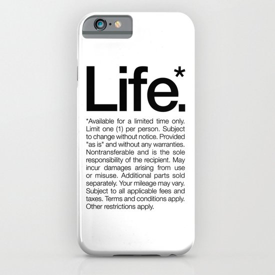 Life.* Available for a limited time only. (White) iPhone & iPod Case