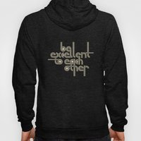 BE EXCELLENT TO EACH OTH… Hoody
