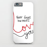 iPhone & iPod Case featuring Never Forget How Much I Love You by Cloud Rainbow