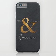 Typography Forever  Slim Case iPhone 6s