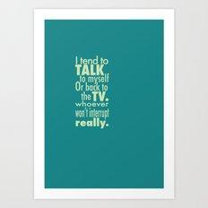 Talking to the TV Art Print