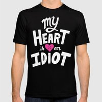 My Heart Is An Idiot Mens Fitted Tee Black SMALL