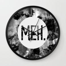 Meh. (B&W) Wall Clock