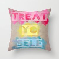 TREAT.YO.SELF Throw Pillow