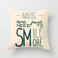 Smile More Throw Pillow