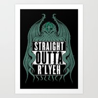 Straight Outta R'lyeh Art Print