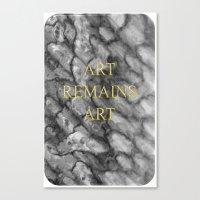 Art remains Art Canvas Print
