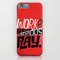 Serious Play. iPhone 6 Slim Case