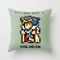 It's Good Bein' A Paladin Throw Pillow