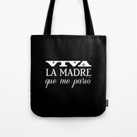 Viva Mi Madre! Tote Bag