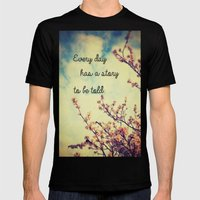 Every Day Has A Story To… Mens Fitted Tee Black SMALL
