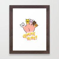 Cat Fingers - gimme 9! Framed Art Print