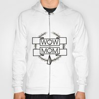 WOW MOM Hoody