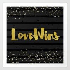 Love Wins Shiny Gold Art Print