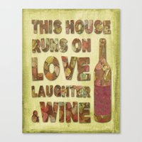 Love, Laughter And Wine Canvas Print