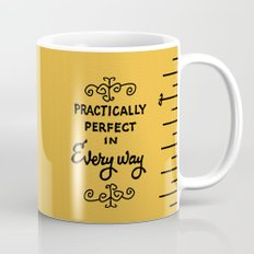 Practically perfect in every way mary poppins measuring tape..  Mug