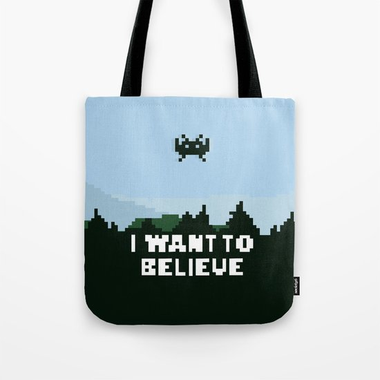 i want to believe. Tote Bag
