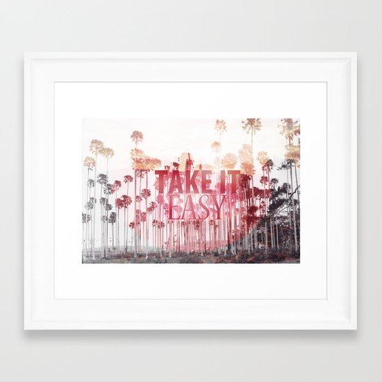 Take It Easy. Framed Art Print