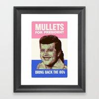 Mullets For President Framed Art Print