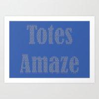 Totes Amaze Blue/Grey Art Print