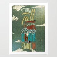 Stand Tall. Art Print