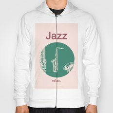 Jazz Relax and play sax Hoody
