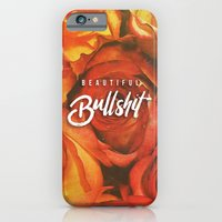 iPhone Cases featuring Beautiful Bullshit by Anthony Troester