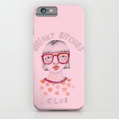 Bright Bitches Club iPhone 6s Slim Case