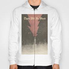There will be blood - Alternative Movie Poster Hoody