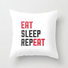 EAT SLEEP REPEAT Throw Pillow