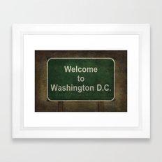 Welcome to Washington D.C. roadside sign illustration Framed Art Print