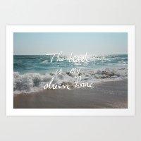 The Beach is My Dream Home Art Print