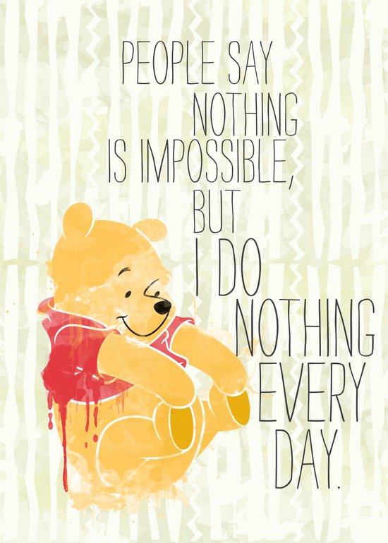 I do nothing every day Art Print