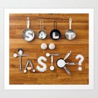 Salt To Taste Art Print