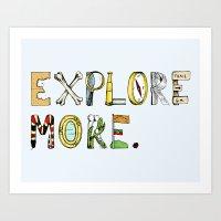 Explore More. Art Print